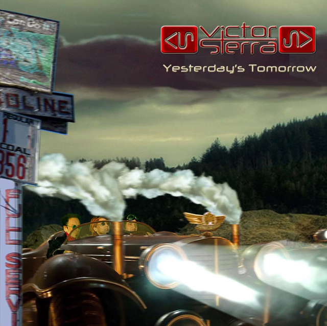 Victor Sierra - Yesterday's Tomorrow