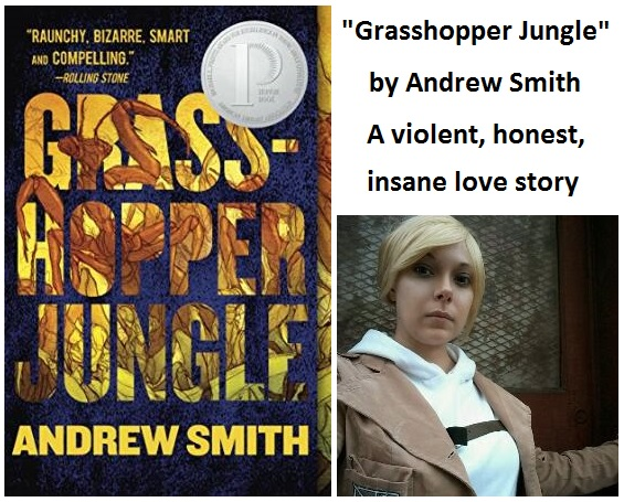 """Grasshopper Jungle"" review by Eden Grey"